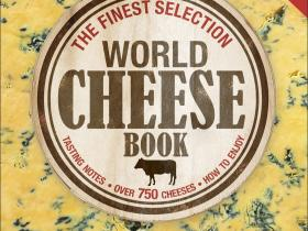World Cheese Book - Best Food Book 2010